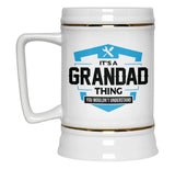It's A Grandad Thing You Wouldn't Understand - Beer Stein