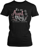It's An Aunt Thing Women's Fit T-Shirt