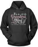 It's A Grandma Thing Pullover Hoodie Sweatshirt