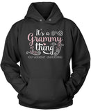 It's A Grammy Thing You Wouldn't Understand Pullover Hoodie Sweatshirt