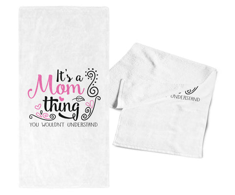 It's A Mom Thing - Kitchen Towel
