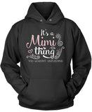 It's A Mimi Thing Pullover Hoodie Sweatshirt