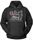 It's An Oma Thing You Wouldn't Understand Pullover Hoodie Sweatshirt