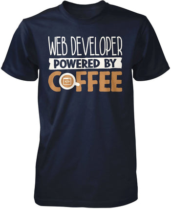 Web Developer Powered By Coffee T-Shirt
