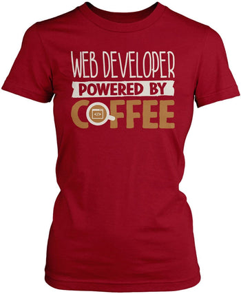 Web Developer Powered By Coffee Women's Fit T-Shirt