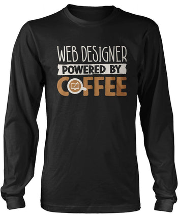 Web Designer Powered By Coffee Long Sleeve T-Shirt