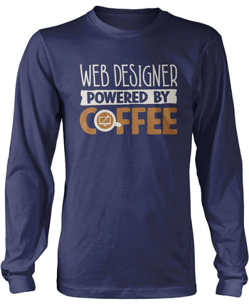 Web Designer Powered By Coffee - Long Sleeve T-Shirt / Navy / S