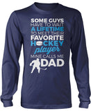 Favorite Hockey Player - Mine Calls Me Dad Long Sleeve T-Shirt