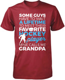 Favorite Hockey Player - Mine Calls Me Grandpa T-Shirt