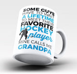 Favorite Hockey Player Mine Calls Me Grandpa Coffee Mug