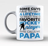 Favorite Hockey Player - Mine Calls Me Papa - Mug