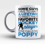 Favorite Hockey Player - Mine Calls Me Poppy - Mug