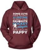 Favorite Hockey Player - Mine Calls Me Pappy