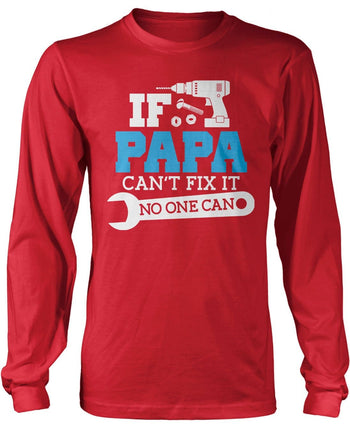 If (Nickname) Can't Fix It No One Can - T-Shirt - Long Sleeve T-Shirt / Red / S