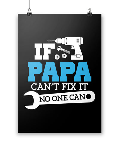 If Papa Can't Fix It No One Can - Poster