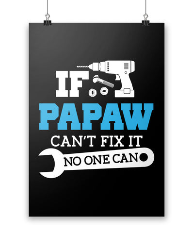 If Papaw Can't Fix It No One Can - Poster