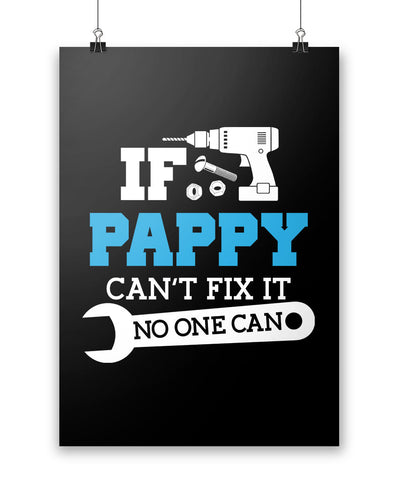 If Pappy Can't Fix It No One Can - Poster