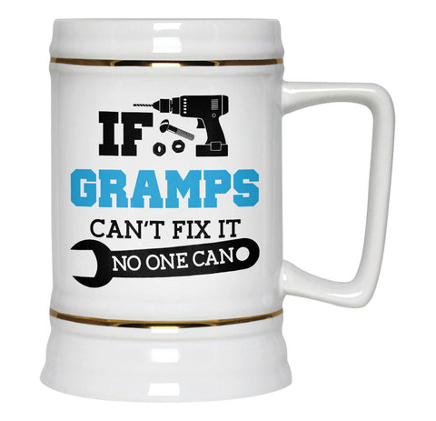 If Gramps Can't Fix It No One Can - Beer Stein