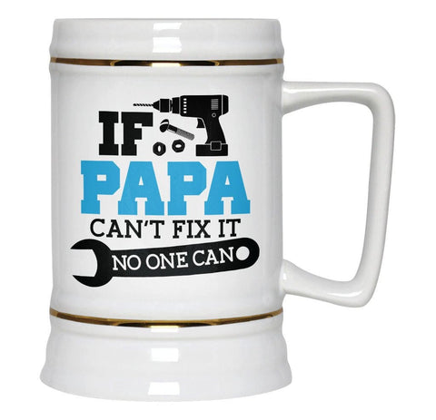 If (Nickname) Can't Fix It No One Can - Personalized Beer Stein