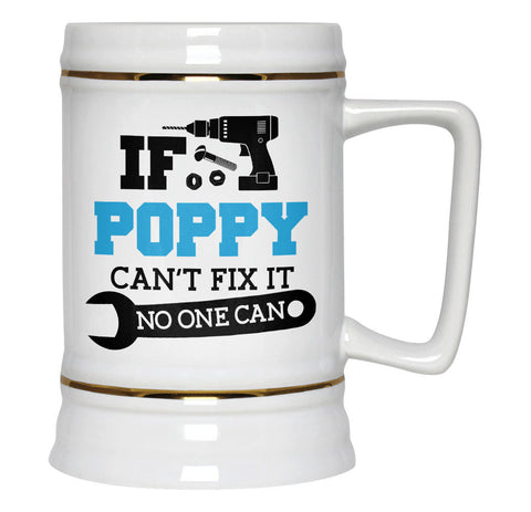 If Poppy Can't Fix It No One Can - Beer Stein