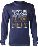 I Look This Good at Fifty Longsleeve T-Shirt