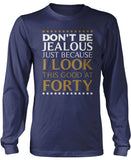 I Look This Good at Forty Women's Fit T-Shirt