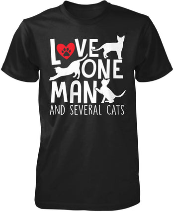 Love One Man and Several Cats T-Shirt