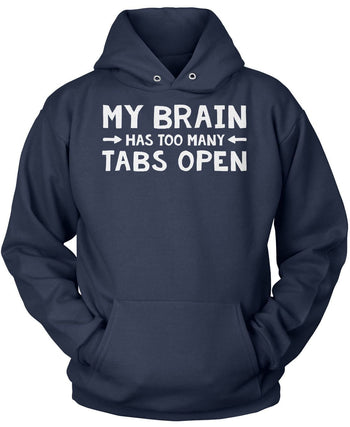 My Brain Has Too Many Tabs Open - Pullover Hoodie / Navy / S