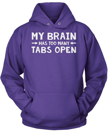 My Brain Has Too Many Tabs Open - Pullover Hoodie / Purple / S