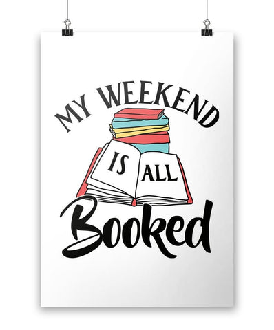 My Weekend Is All Booked - Poster