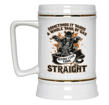 Sometimes It Takes A Whole Tank of Gas - Beer Stein - [variant_title]