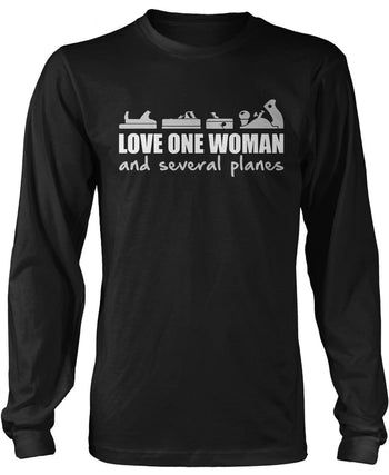 Love One Woman and Several Planes Long Sleeve T-Shirt