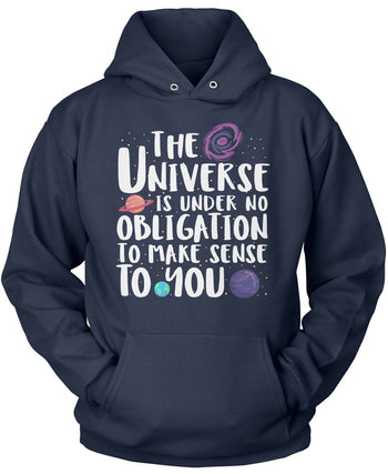 The Universe Is Under No Obligation to Make Sense to You - Pullover Hoodie / Navy / S