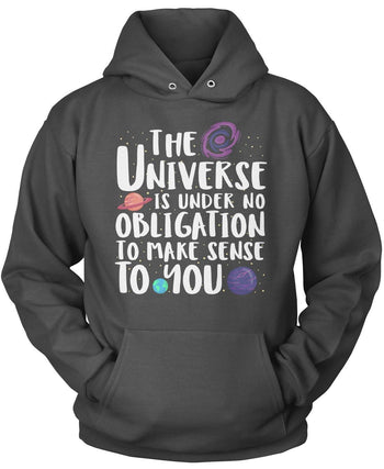 The Universe Is Under No Obligation to Make Sense to You - Pullover Hoodie / Dark Heather / S