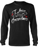 I Love Being Grandma Long Sleeve T-Shirt