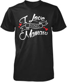 I Love Being Mamaw T-Shirt