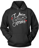 I Love Being Nana Pullover Hoodie Sweatshirt