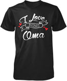 I Love Being Oma T-Shirt