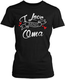 I Love Being Oma Women's Fit T-Shirt