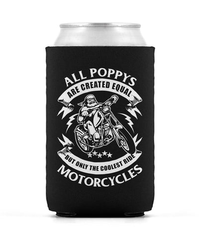 Only the Coolest Poppys Ride Motorcycles - Can Cooler