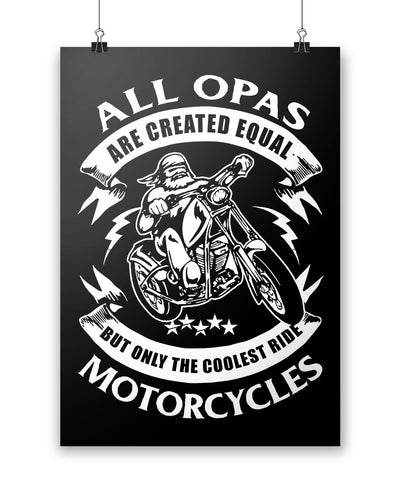Only the Coolest Opas Ride Motorcycles - Poster