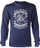 Only the Coolest Papas Ride Motorcycles Longsleeve T-Shirt