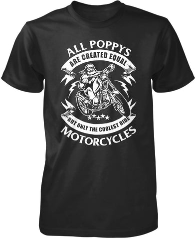 Only the Coolest Poppys Ride Motorcycles T-Shirt