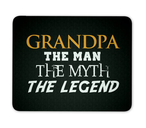 Grandpa The Man Myth Legend - Mouse Pad