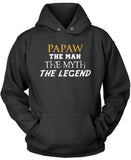 Papaw The Man Myth Legend Pullover Hoodie Sweatshirt