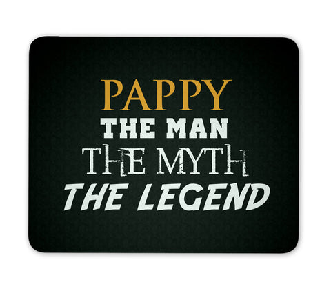 Pappy The Man Myth Legend - Mouse Pad