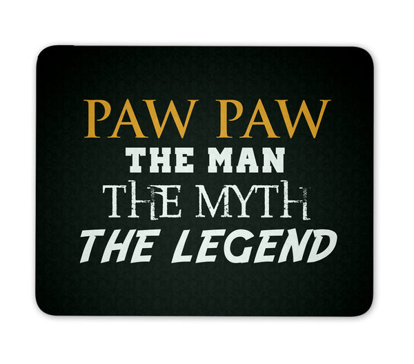 Paw Paw The Man Myth Legend Mouse Pad