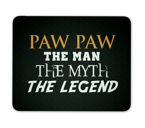 Paw Paw The Man Myth Legend - Mouse Pad