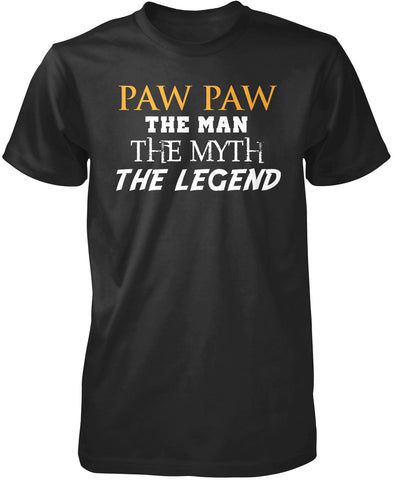 Paw Paw The Man Myth Legend - T-Shirt - Black