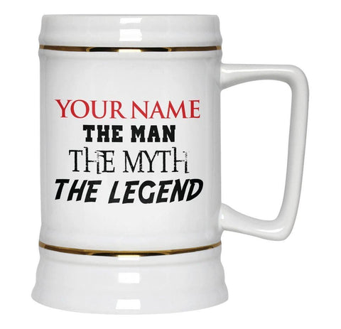 (Nickname) The Man Myth Legend - Beer Stein - Beer Steins
